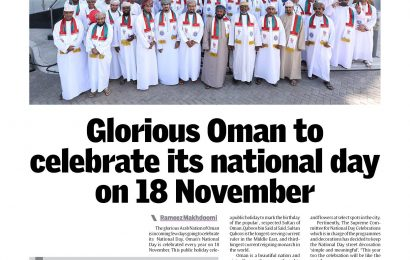 Glorious Oman to celebrate its national day on 18 November 18