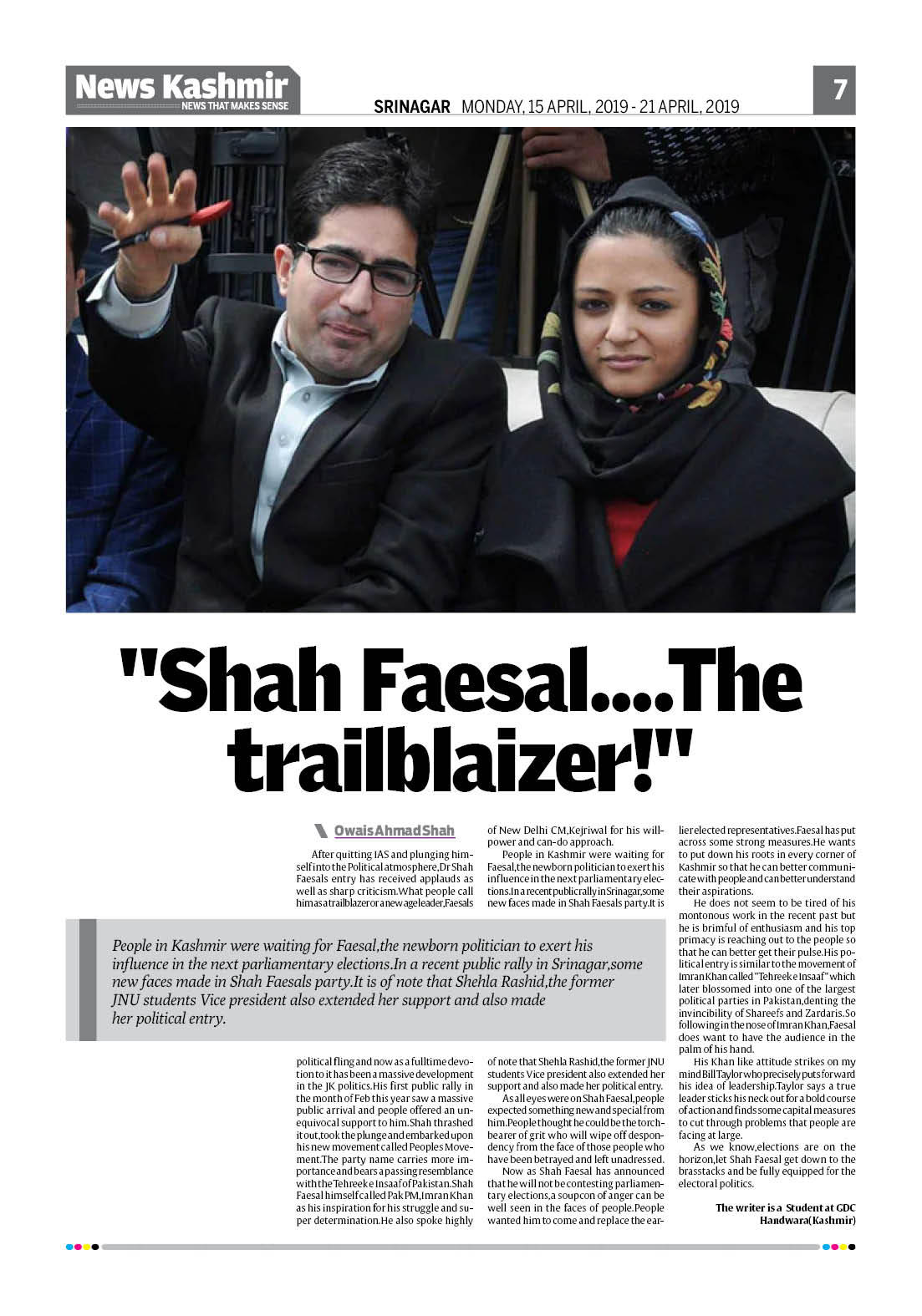 """""""Shah Faesal….The Trailblaizer"""