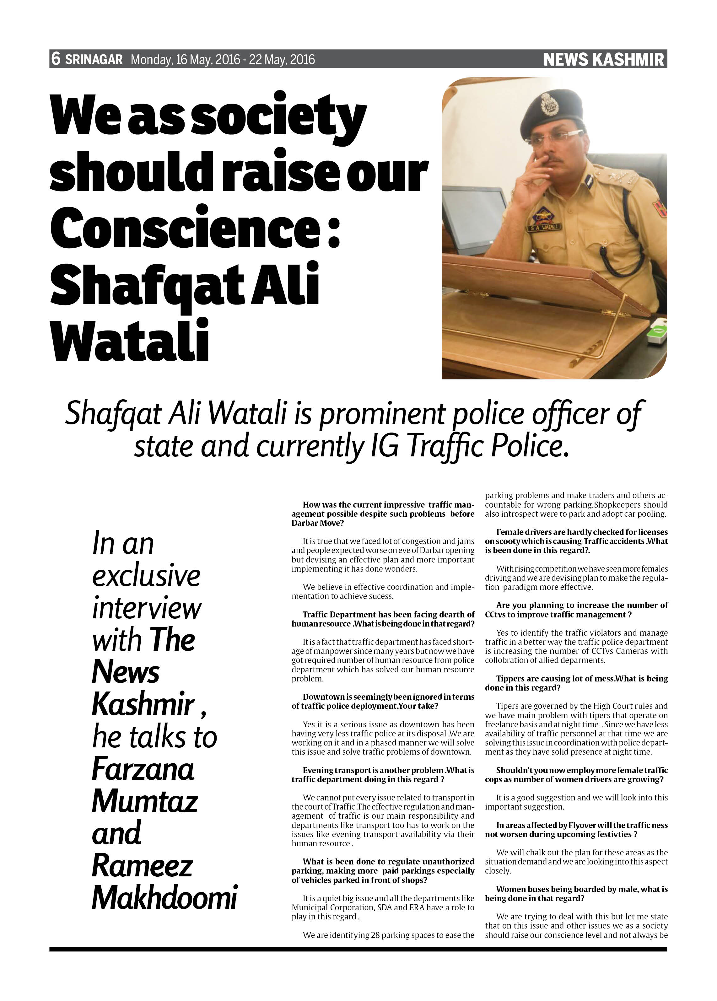 We as society should raise our Conscience : Shafqat Ali Watali,IG Traffic Police