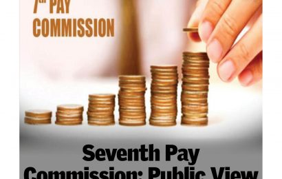Seventh Pay Commission : Public View