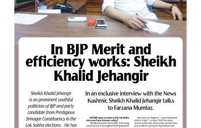In BJP Merit and efficiency works: Sheikh Khalid Jehangir